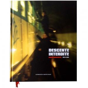 Descente Interdite