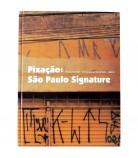 Pixacao, Sao Paulo signature (VF)